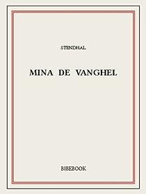Mina de Vanghel par Stendhal