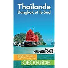 GEOguide Thaïlande. Bangkok et le Sud (GéoGuide) (French Edition)
