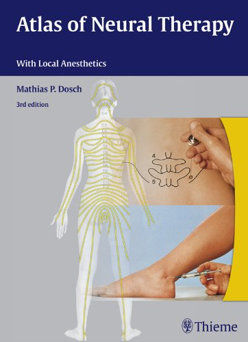 Atlas of Neural Therapy With Local Anesthetics (3rd 2012) [Dosch]