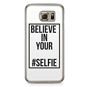 Selfie Samsung Galaxy S6 Transparent Edge Case - Believe in your selfie