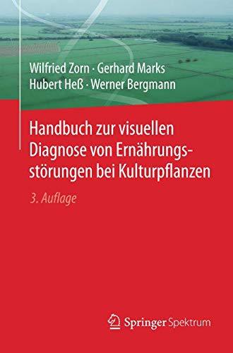 Handbuch zur visuellen Diagnose von Ernährungsstörungen bei Kulturpflanzen (German Edition)