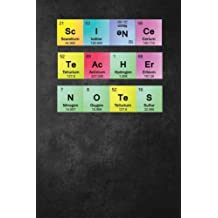 Science Teacher Notes: Journal with Lined and Blank Pages for Science Teacher Appreciation Gift