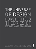 The Universe of Design: Horst Rittel's Theories of Design and Planning