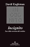 Incógnito: Las vidas secretas del cerebro (Argumentos)