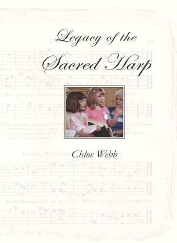 Legacy of the Sacred Harp (Harp Notes)
