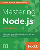 Mastering Node.js, 2nd Edition
