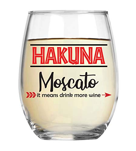 Hakuna Moscato It Means Drink More Wine Funny 15oz Crystal Stemless Wine Glass - Fun Wine Glasses with Sayings Gifts For Women, Her, Mom on Mother's Day Or Christmas ()