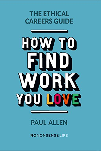 The ethical careers guide ebook by paul allen 9781780263236.
