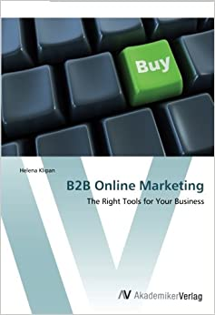 B2B Online Marketing: The Right Tools for Your Business