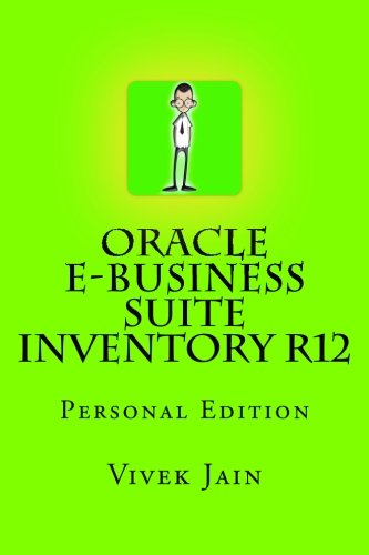 Oracle e-Business Suite Inventory R12: Personal Edition