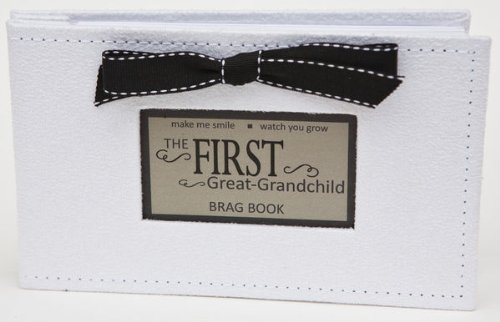 Grandparent Gifts 1st Great-Grandchild Brag Book white faux-suede 4x6 images