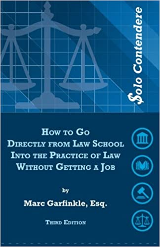 olo Contendere: How to Go Directly from Law School into the