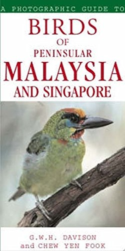 Birds of Peninsular Malaysis and Singapore (Photographic Guide To...)