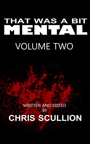 That Was A Bit Mental: Volume 2 (Video 2 Vol Nasties)