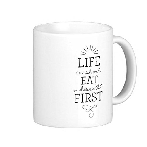 Eat Dessert First Coffee Mug 11 Oz