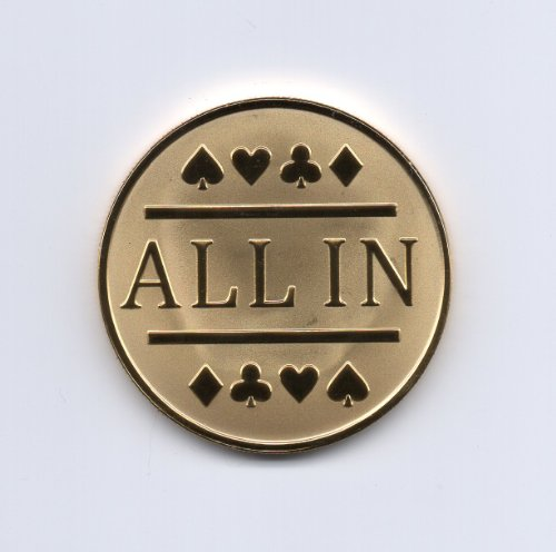 All In Poker Chip / Gold Clad Card Protector Bounty Chip Etc.