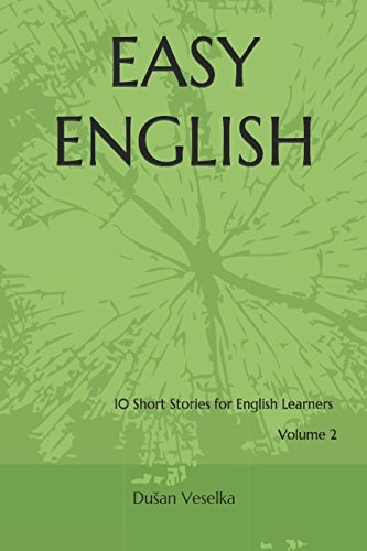 Easy English: 10 Short Stories for English Learners Volume 2