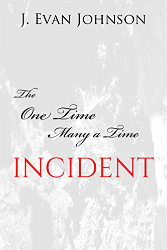 Search : The One Time, Many a Time Incident
