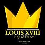 Louis XVIII, King of France | JM Gardner