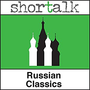 Shortalk Russian Classics Audiobook