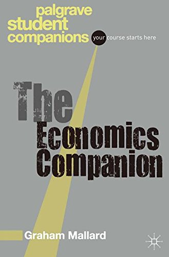 The Economics Companion (Palgrave Student Companions Series)