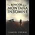 El rencor de la montaña insomne (La trilogía insomne nº 1)