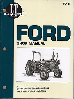 FORD TRACTOR I&T 2310,2600,2610,3600,3610,4100,4600,4610 SERVICE MANUAL FO-41 (I T Shop Manuals)