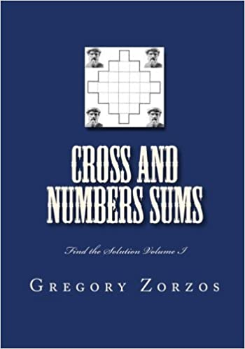 Cross and Numbers Sums: Find the Solution Vol. I: 1