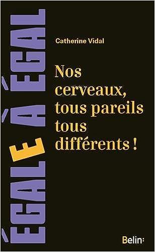 Livres gratuits en ligne Nos Cerveaux, Tous Pareils Tous Differents ! pdf ebook