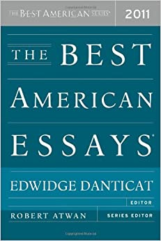The best american essays 2011 best american series edwidge