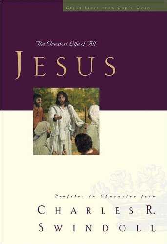 Jesus: The Greatest Life of All (Great Lives from God's Word)