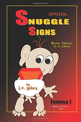 Official Snuggle Signs: Formula 1 Baby Driver's Test ebook