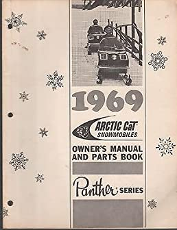 1969 arctic cat snowmobile panther owners parts manual 608 rh amazon com Arctic Drift Cussler Amazing Arctic Animals