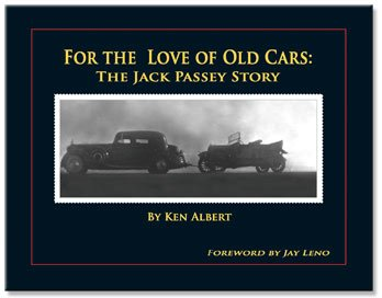 For the Love of Old Cars: The Jack Passey Story