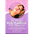 The Original Reiki Handbook of Dr. Mikao Usui: The Traditional Usui Reiki Ryoho Treatment Positions and Numerous Reiki Techniques for Health and Well-being