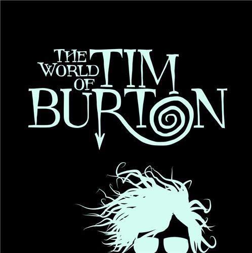 The World Of Tim Burton Sommer Achim He Jenny Blumel Patrick Burton Tim Livres Amazon Fr