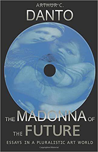 amazon com the madonna of the future essays in a pluralistic art  the madonna of the future essays in a pluralistic art world first edition edition