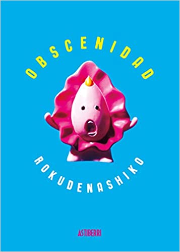 Obscenidad (Sillón Orejero): Amazon.es: Rokudenashiko ...