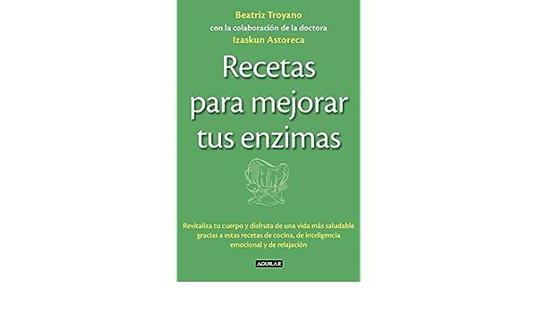 Amazon.com: Recetas para mejorar tus enzimas (Spanish ...