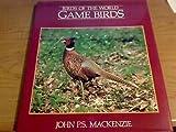 Gamebirds, John P. Mackenzie, 1559710438