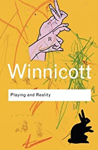 Playing and Reality (Routledge Classics) (Volume 86)