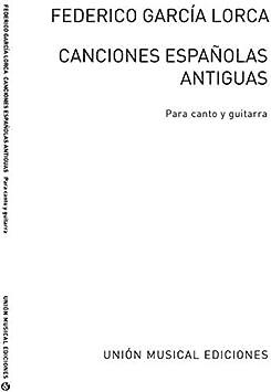 GARCIA LORCA F. - CANCIONES ESPAÑOLAS ANTIGUAS -V/G: Amazon.es ...
