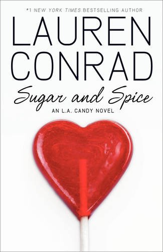 Sugar and Spice (LA Candy) (Conrad Lauren Collection)