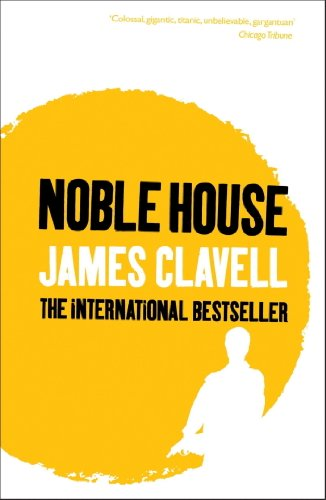 Noble House by James Clavell