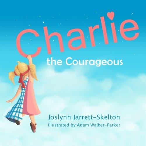 Charlie Courageous Joslynn Jarrett Skelton product image