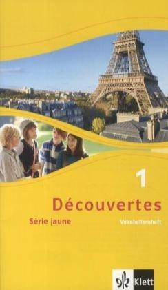 Découvertes 1. Série jaune: Vokabellernheft 1. Lernjahr (Découvertes. Série jaune (ab Klasse 6). Ausgabe ab 2012)