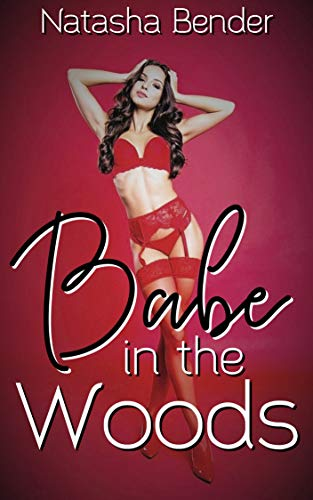 (Babe in the Woods: explicit adult swinger short story (miss adventures Book 2))