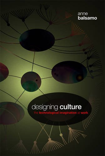 Designing Culture: The Technological Imagination at Work pdf epub