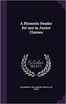 Book A Phonetic Reader for use in Junior Classes