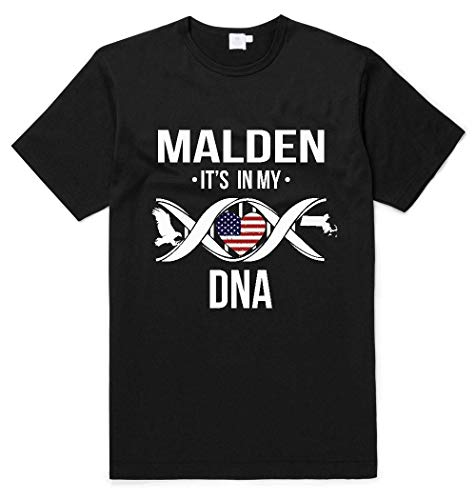 Malden Massachusetts MA It's in My DNA American Flag Independence Day Shirt Patriotic Unisex T Shirt Black